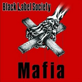 <i>Mafia</i> (Black Label Society album) 2005 studio album by Black Label Society