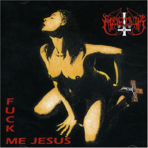 <i>Fuck Me Jesus</i> album by Marduk