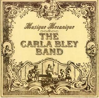 <i>Musique Mecanique</i> 1979 studio album by Carla Bley