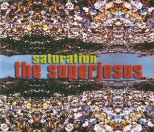 Saturation (song) 1997 single by The Superjesus