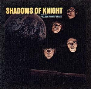 <i>Shadows of Knight</i> (album) 1969 studio album by The Shadows of Knight