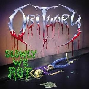 <i>Slowly We Rot</i> 1989 studio album by Obituary
