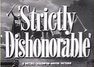 Strictly Dishonorable 1951 title.jpg