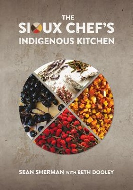The Sioux Chef's Indigenous Kitchen.jpg