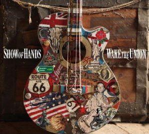 <i>Wake the Union</i> 2012 studio album by Show of Hands