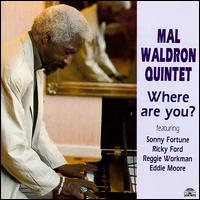 <i>Where Are You?</i> (Mal Waldron album) 1989 studio album by Mal Waldron