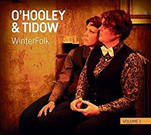<i>WinterFolk Volume 1</i> 2017 studio album by OHooley & Tidow