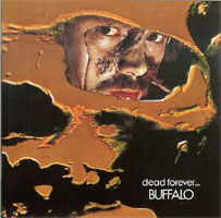 <i>Dead Forever...</i> 1972 studio album by Buffalo