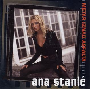 <i>Metar iznad asfalta</i> 1998 studio album by Ana Stanić