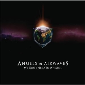 Angels %26 Airwaves   We Dont Need to Whisper cover Discografia Completa de Angels And Airwaves en 320 kbps (CD   RIP)