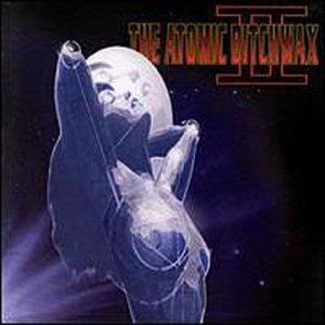 <i>Atomic Bitchwax II</i> album by The Atomic Bitchwax