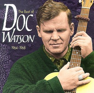 <i>The Best of Doc Watson: 1964–1968</i> 1999 greatest hits album by Doc Watson