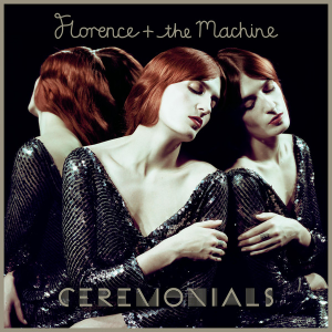 <i>Ceremonials</i> (album) 2011 studio album by Florence and the Machine