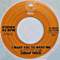 Cheap Trick I Want You to Want Me 1977.jpg