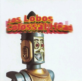<i>Colossal Head</i> 1996 studio album by Los Lobos