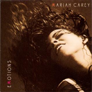 Emotions (Mariah Carey song) 1991 single by Mariah Carey