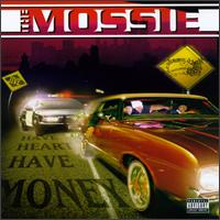<i>Have Heart Have Money</i> 1997 studio album by The Mossie