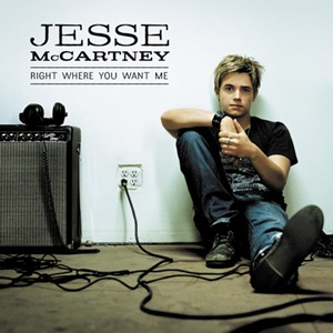 Right Where You Want Me 2006 single by Jesse McCartney