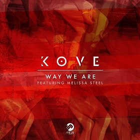 Kove featuring Melissa Steel — Way We Are (studio acapella)