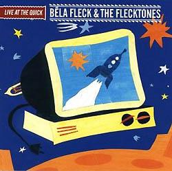 <i>Live at the Quick</i> 2002 live album by Béla Fleck and the Flecktones