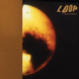 <i>A Gilded Eternity</i> 1990 studio album by Loop