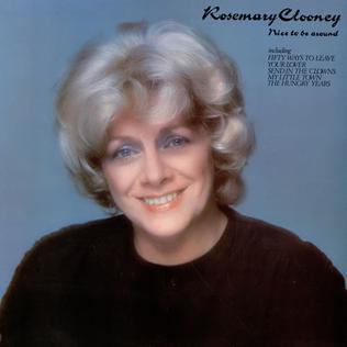 Nice To Be Around Rosemary Clooney Album Wikipedia