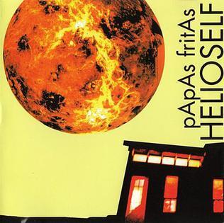 <i>Helioself</i> 1997 studio album by Papas Fritas