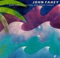 Rain Forests Oceans John Fahey.jpg