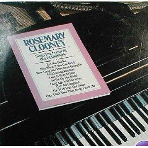 <i>Rosemary Clooney Sings the Lyrics of Ira Gershwin</i> album by Rosemary Clooney