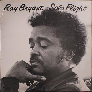 <i>Solo Flight</i> (Ray Bryant album) 1977 studio album by Ray Bryant