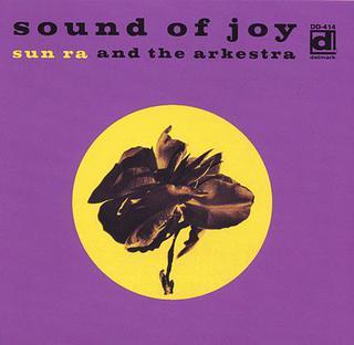<i>Sound of Joy</i> 1968 studio album by Sun Ra and the Arkestra