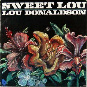 <i>Sweet Lou</i> (album) album by Lou Donaldson