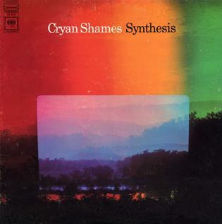 <i>Synthesis</i> (The Cryan Shames album) 1968 studio album by The Cryan Shames