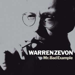 Warren Zevon - Mr. Bad Example.jpg