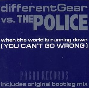 When the World Is Running Down, You Make the Best of Whats Still Around 2000 single by The Police