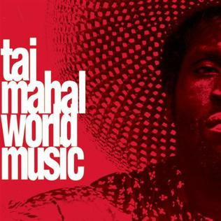 World Music (Taj Mahal album) - Wikipedia