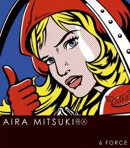 <i>6 Force</i> 2010 EP by Mitsuki Aira