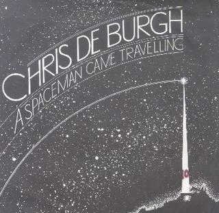 A Spaceman Came Travelling single by Chris de Burgh