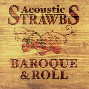 <i>Baroque & Roll</i> 2001 studio album by Acoustic Strawbs