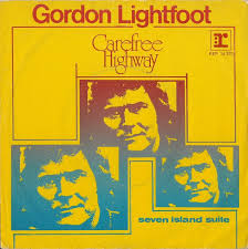 Carefree Highway (song) 1974 single by Gordon Lightfoot