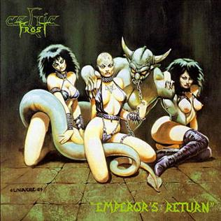<i>Emperors Return</i> 1985 EP by Celtic Frost