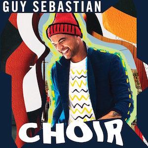 Choir (song) 2019 single by Guy Sebastian