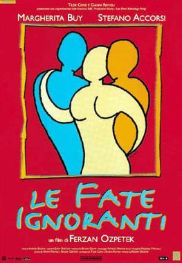 Picture of a movie: Le Fate Ignoranti