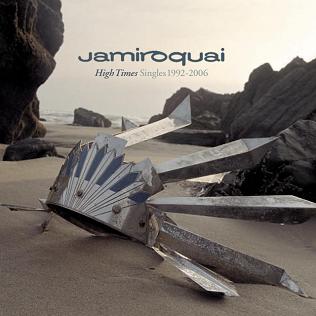 <i>High Times: Singles 1992–2006</i> 2006 greatest hits album by Jamiroquai