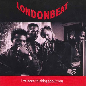 Ive Been Thinking About You 1990 single by Londonbeat