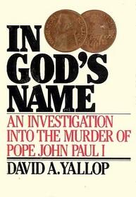 <i>In Gods Name</i> book by David Yallop