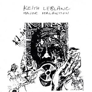 <i>Major Malfunction</i> 1986 studio album by Keith LeBlanc