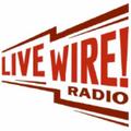 <i>Live Wire Radio</i>