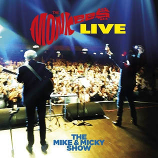 <i>The Monkees Live: The Mike and Micky Show</i> 2020 live album by The Monkees