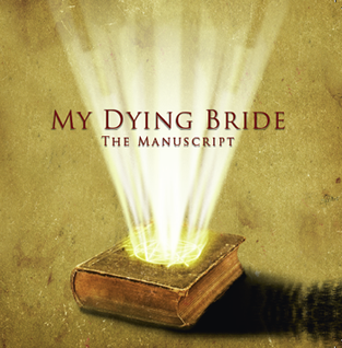 <i>The Manuscript</i> (My Dying Bride EP) 2013 EP by My Dying Bride